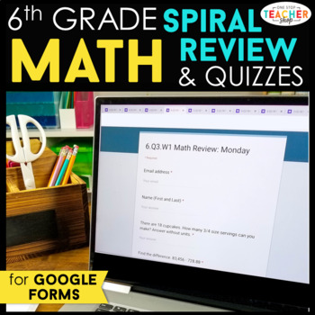 6th Grade Math Spiral Review & Quizzes | Google Classroom Distance Learning