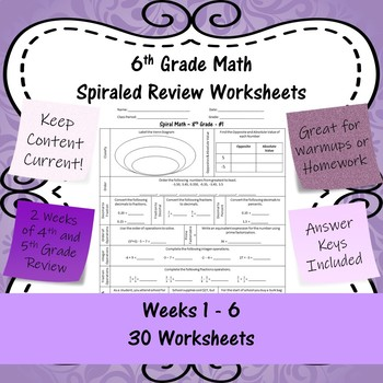 6th Grade Math Spiraled Review Worksheets - #1 - #30 - Weeks 1 - 6
