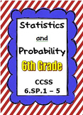 Common Core Math 6th Grade - Statistics and Probability - CCSS 6.SP