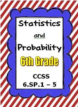 Common Core Math 6th Grade - Statistics and Probability -