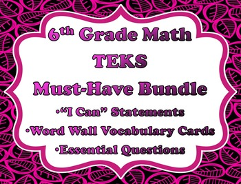 6th Grade Math TEKS Must-Have Bundle