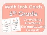 6th Grade Math Task Cards - Fractions, Percents, and Decimals