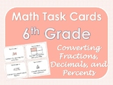 6th Grade Math Task Cards - Fractions, Percents, and Decimals