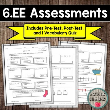 6th Grade Math Expressions and Equations Assessments (Common Core Aligned 6.EE)