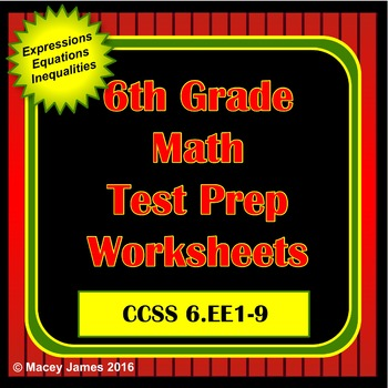 6th Grade Expressions and Equations Math Test Prep & Review for the Common Core