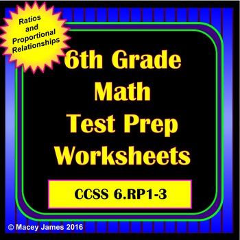 6th Grade Ratio and Proportion Test Prep and Review for th