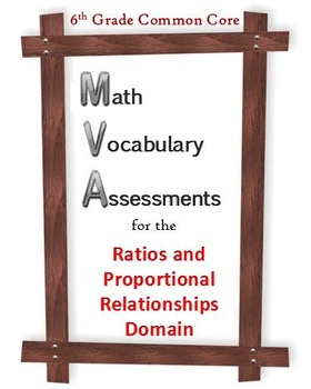 6th Grade Math:  Vocabulary Assessments for the RP Domain