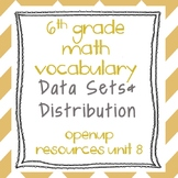 6th Grade Math Vocabulary: Data Sets and Distributions