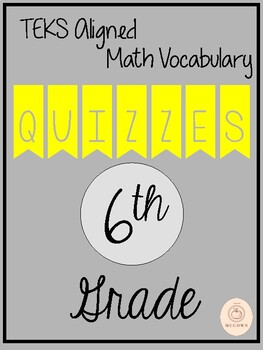 6th Grade Math Vocabulary Quizes