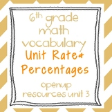 6th Grade Math Vocabulary: Unit Rates and Percentages