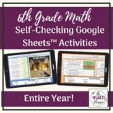 6th Grade Math: WHOLE YEAR Google Sheets™ Self-Checking Vo