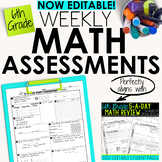 6th Grade Math Weekly Assessments Math Quizzes [EDITABLE]