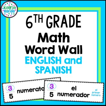 6th Grade Math Word Wall Cards - ENGLISH AND SPANISH - 154 words Each!