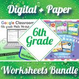 6th Grade Math Worksheets Digital and Paper MEGA Bundle: Google and PDF Formats