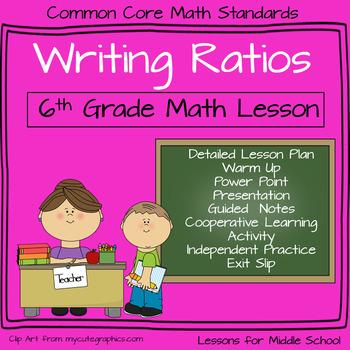 6th Grade Math - Writing Ratios Lesson
