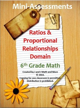 6th Grade Math:Mini-Assessments for the Ratios and Proportions Domain BUNDLED