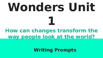 6th Grade McGraw Hill Wonders Unit 1 Writing Prompts