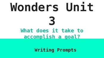 6th Grade McGraw Hill Wonders Unit 3 Writing Prompts