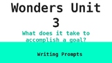 6th Grade McGraw Hill Wonders Unit 3 Writing Prompts