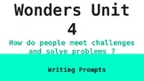 6th Grade McGraw Hill Wonders Unit 4 Writing Prompts