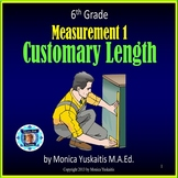 6th Grade Measurement 1 - Customary Length Powerpoint Lesson