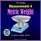 6th Grade Measurement 4 - Metric Weight or Mass Powerpoint Lesson