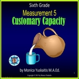 6th Grade Measurement 5 Customary Capacity or Volume Power