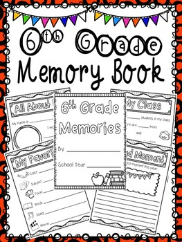 6th Grade Memory Book- End of Year