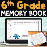 6th Grade Memory Book   Print and Digital
