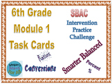 6th Grade Module 1 Task Cards - Ratio, Percent, and  Measurement Conversions