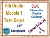 6th Grade Module 1 Task Cards - Ratio, Percent, and  Measurement Conversions