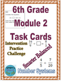 6th Grade Engage NY/Eureka Math Module 2 Task Cards - SBAC - Editable