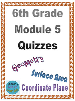 6th Grade Module 5 Quizzes for Topics A to D - Editable