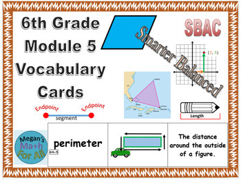 6th Grade Module 5 Vocabulary Cards - SBAC - Editable