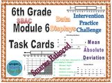 6th Grade Module 6 Task Cards - statistics, data displays, center-Editable-SBAC
