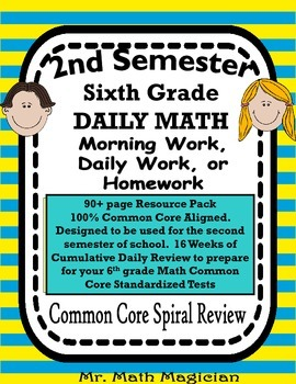 6th Grade Morning Work Bell Ringer COMMON CORE Spiral Review