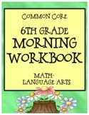6th Grade Morning Workbook - Bell Work for Language Arts and Math Common Core