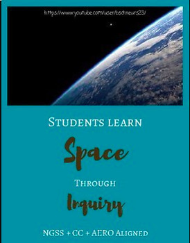 Space UNIT | Middle School | NGSS Aligned | Student-Centered