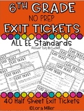 6th Grade NO PREP Exit Tickets--ALL EE Standards
