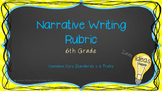 6th Grade Narrative Writing Rubric with Common Core Standards and 6 Traits