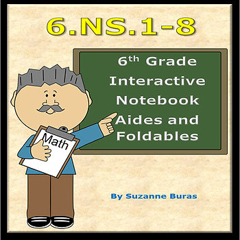 6th Grade Number System Interactive Notebook Aides and Foldables: 6.NS.1-8