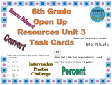 6th Grade Open Up Resources Unit 3 Task Cards - Editable - SBAC