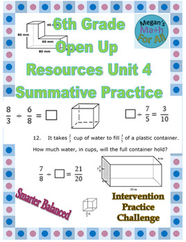 6th Grade Open Up Resources Unit 4 Math Summative Practice - Editable - SBAC