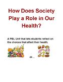 6th Grade PBL - Health and Society
