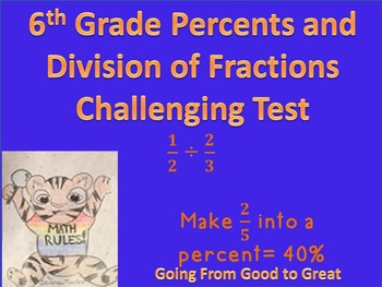 6th Grade Percent/Division of Fractions Challenging Test