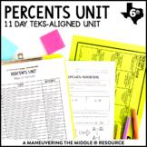 6th Grade Percents Unit: TEKS 6.4E, 6.4F, 6.4G, 6.5B, 6.5C