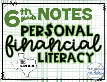 6th Grade Personal Financial Literacy Unit Notes