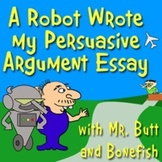 Persuasive Argument Essay Writing Made Easy (aligns Common Core)