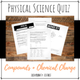 Compounds and Chemical Change Quiz: 6th Grade Physical Science