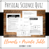 Elements and the Periodic Table Quiz: 6th Grade Physical Science